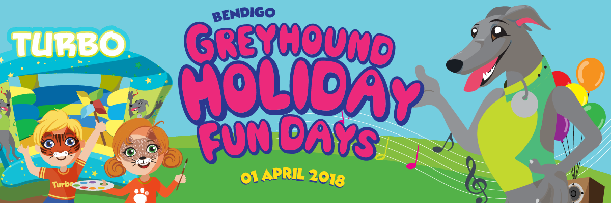 Greyhound Holiday Fun Day in Bendigo